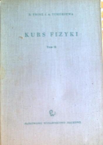 Okładka książki Kurs fizyki, zjawiska elektryczne i elektromagnetcyzne