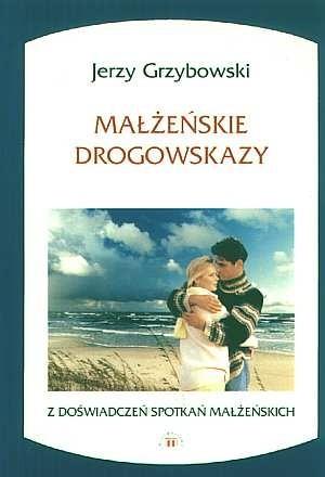 Okładka książki Małżeńskie drogowskazy