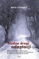 Okładka książki Trudne drogi adaptacji