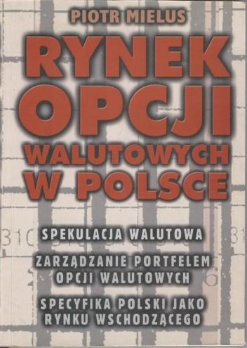 Okładka książki Rynek opcji walutowych w Polsce