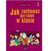 Okładka książki Jak zachować porządek w klasie