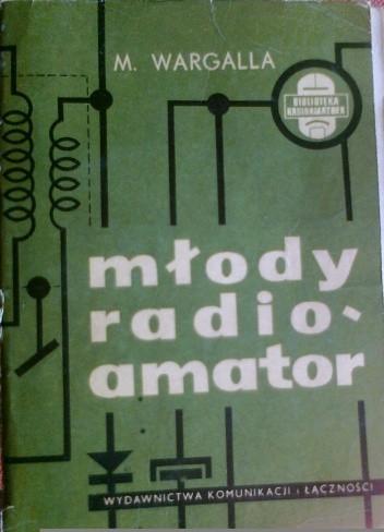 Okładka książki Młody radioamator