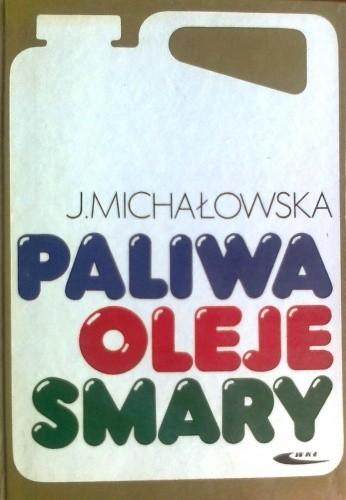 Okładka książki Paliwa, oleje, smary