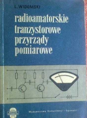 Okładka książki Radioamatorskie tranzystorowe przyrządy pomiarowe