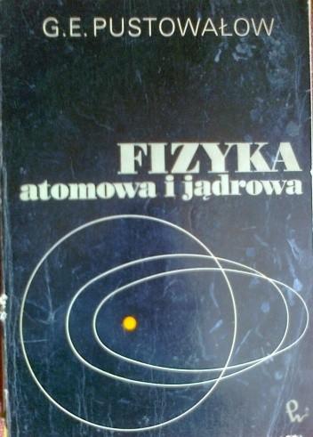 Okładka książki Fizyka atomowa i jądrowa