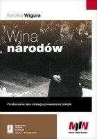 Wina narodów... Przebaczenie jako strategia prowadzenia polityki