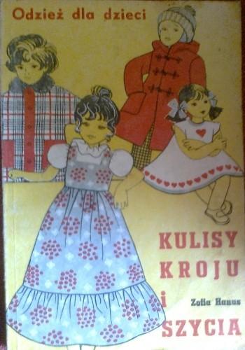 Okładka książki Kulisy kroju i szycia, odzież dla dzieci