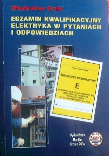 Okładka książki Egzamin kwalifikacyjne elektryka w pytaniach i odpowiedziach