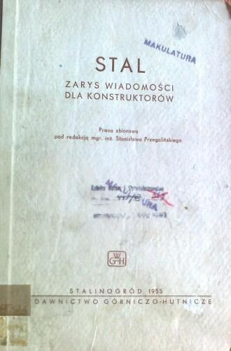 Okładka książki Stal, zarys wiadomości dla konstruktorów