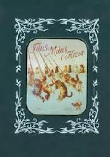 Okładka książki Filuś, Miluś i Kizia