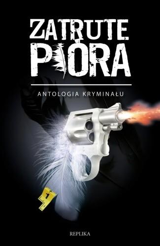 Okładka książki Zatrute pióra. Antologia kryminału