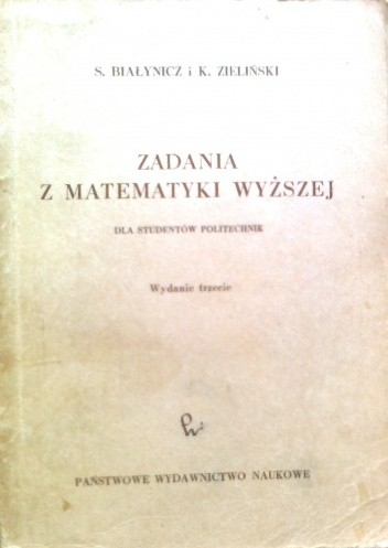 Okładka książki Zadania z matematyki wyższej, dla studentów politechnik