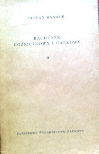Okładka książki Rachunek różniczkowy i całkowy, tom 2