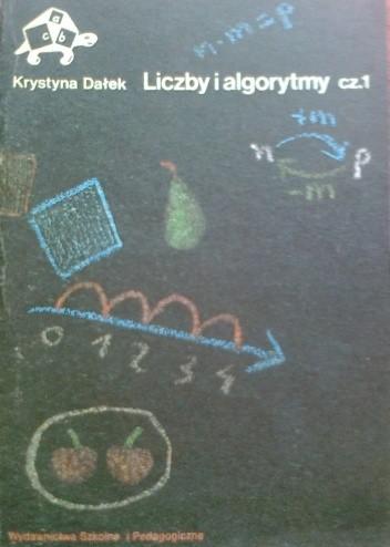 Okładka książki Liczby i algorytmy, część 1