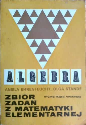 Okładka książki Algebra. Zbiór zadań z matematyki elementarnej