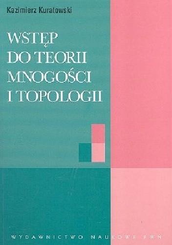 Okładka książki Wstęp do teorii mnogości i topologii