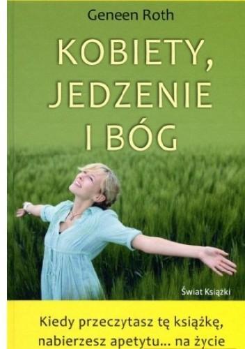 Okładka książki Kobiety, jedzenie i Bóg