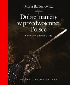 Okładka książki Dobre maniery w przedwojennej Polsce