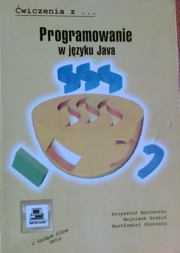 Okładka książki Ćwiczenia z Programowanie w języku Java