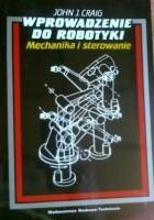 Wprowadzenie do robotyki, mechanika i sterowanie