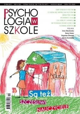 Okładka książki Psychologia w Szkole, nr 4 / 2011. Szczęśliwi nauczyciele