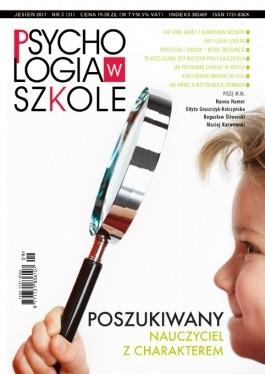 Okładka książki Psychologia w Szkole, nr 3 / 2011. Poszukiwany nauczyciel z charakterem