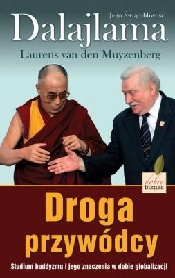 Okładka książki Droga przywódcy. Studium buddyzmu i jego znaczenie w dobie globalizacji