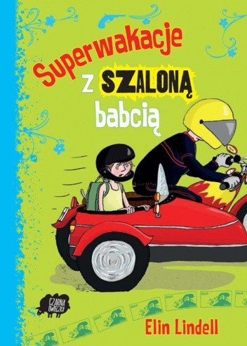 Okładka książki Superwakacje z szaloną babcią