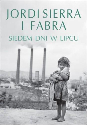 Okładka książki Siedem dni w lipcu