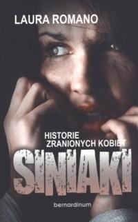 Okładka książki Siniaki. Historie zranionych kobiet
