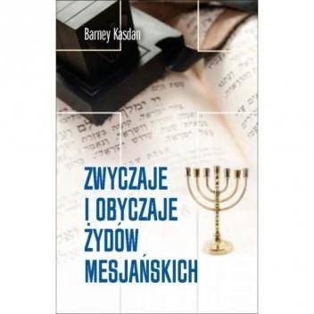 Okładka książki Zwyczaje i obyczaje Żydów mesjańskich