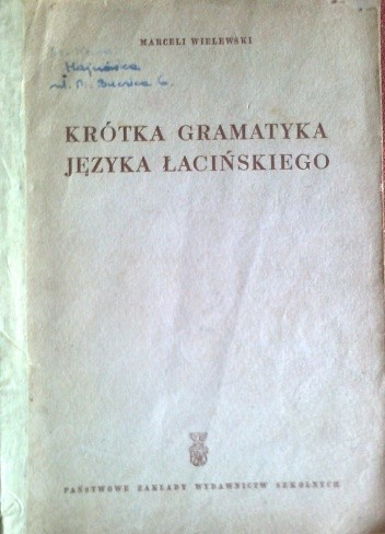 Okładka książki Krótka gramatyka języka łacińskiego