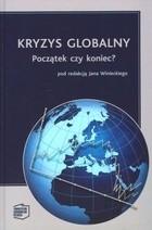 Okładka książki Kryzys Globalny. Początek czy koniec?