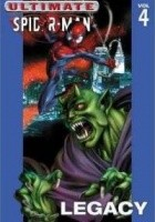 Ultimate Spider-Man Vol. 4 Legacy