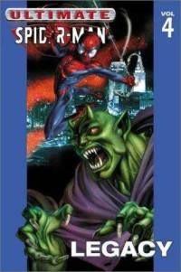 Okładka książki Ultimate Spider-Man Vol. 4 Legacy