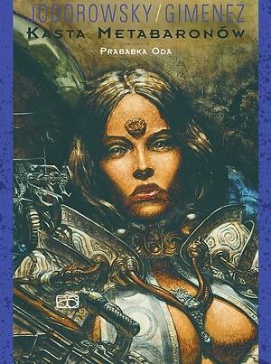 Okładka książki Kasta Metabaronów. Tom czwarty. Prababka Oda
