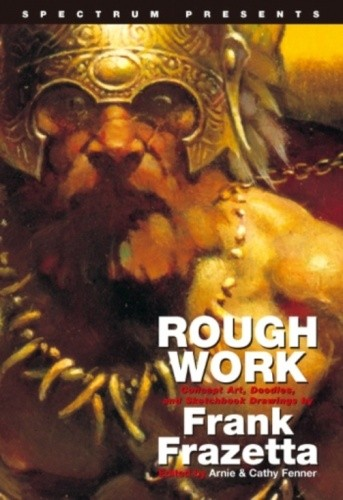 Okładka książki Rough Work: Concept Art, Doodles, and Sketchbook Drawings by Frank Frazetta