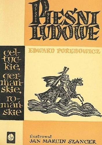 Okładka książki Pieśni ludowe. Celtyckie. Germańskie. Romańskie