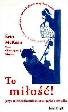 Okładka książki To miłość! Język miłości dla milośników języka i nie tylko