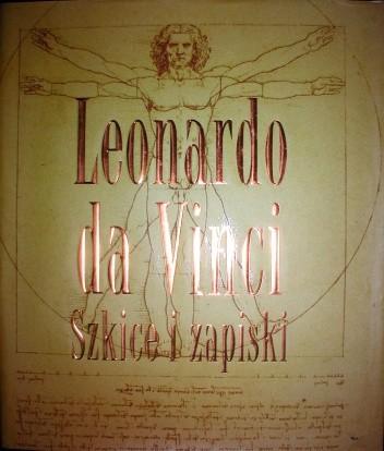 Okładka książki Leonardo da Vinci Szkice i zapiski