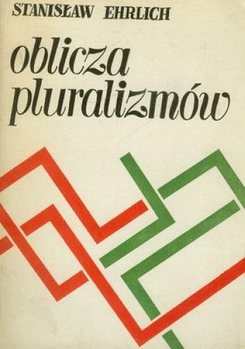 Okładka książki Oblicza pluralizmów