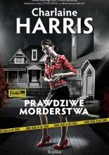 Prawdziwe morderstwa - Charlaine Harris