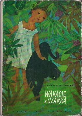 Okładka książki Wakacje z Czarką