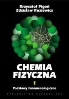 Okładka książki Chemia fizyczna. Tom I