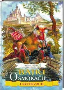 Okładka książki Bajki o smokach i rycerzach
