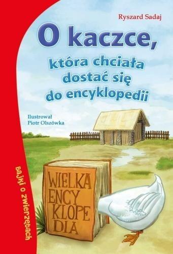 Okładka książki O kaczce, która chciała dostać się do encyklopedii