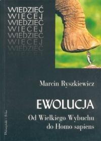 Okładka książki Ewolucja. Od Wielkiego Wybuchu do Homo sapiens