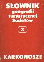 Okładka książki Słownik geografii turystycznej Sudetów. Karkonosze