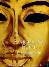 Okładka książki Starożytny Egipt. W dolinie Nilu