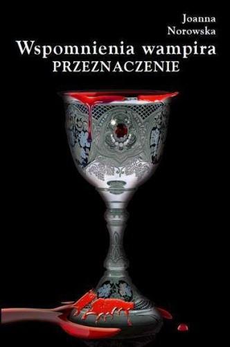 Okładka książki Wspomnienia wampira. Przeznaczenie